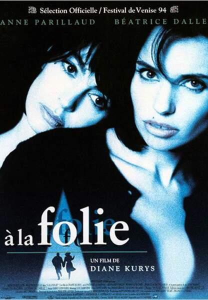 À la folie (1994)