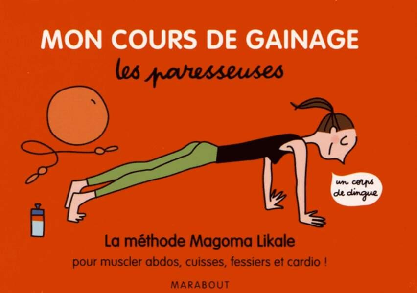 Mon cours de gainage, Les paresseuses, Magoma Likale avec Soledad Bravi (éd. Marabout), 9,99 €