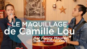 VIDEO – Dans les coulisses du maquillage de la chanteuse Camille Lou par Fanny Maurer, make-up artist Clarins