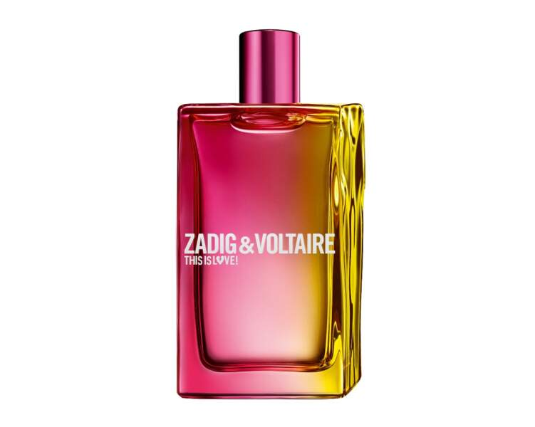 This is Love! Zadig&Voltaire, 50ml, 80€
