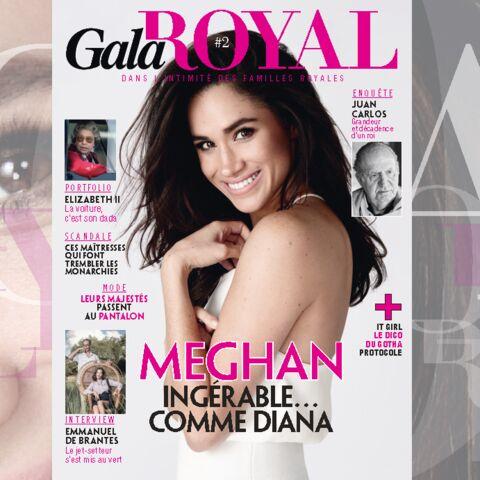 Sortie en kiosque du 2e numéro de Gala Royal: enquêtes sur les dangers Meghan Markle et Juan Carlos