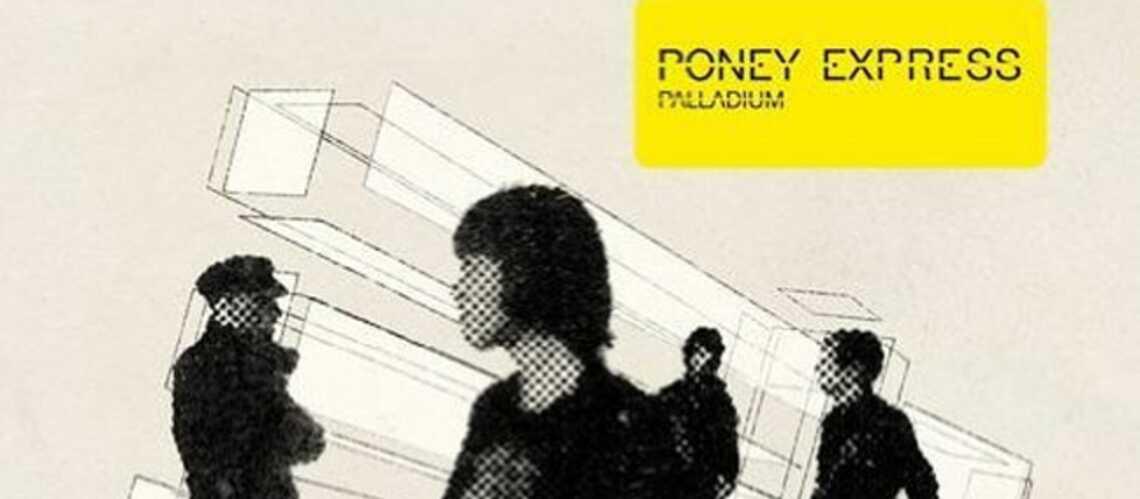 Ecoutez Palladium, le nouvel album de Poney Express