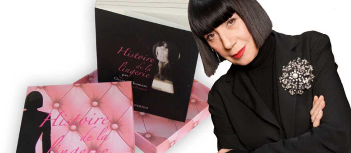 Chantal Thomass nous raconte l'histoire de la lingerie
