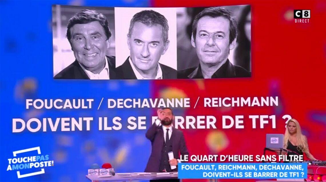VIDEO – Jean-Pierre Foucault et Jean-Luc Reichmann doivent-ils quitter TF1? Oui selon Cyril Hanouna