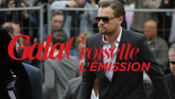 Gala Croisette L'émission (16/05/2013): la folie DiCaprio à Cannes