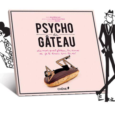 «Psycho du gâteau»