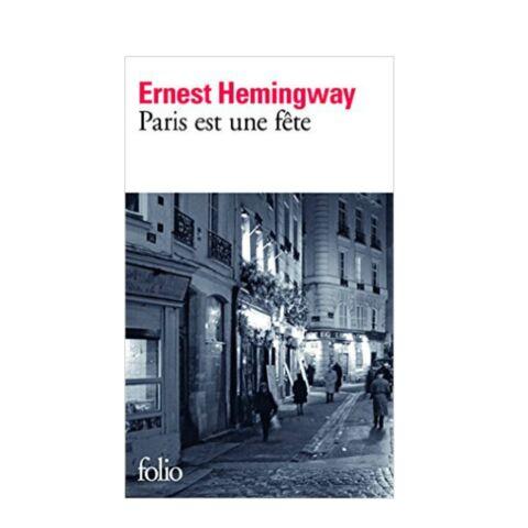 «Paris est une fête» d'Ernest Hemingway, symbole de résistance