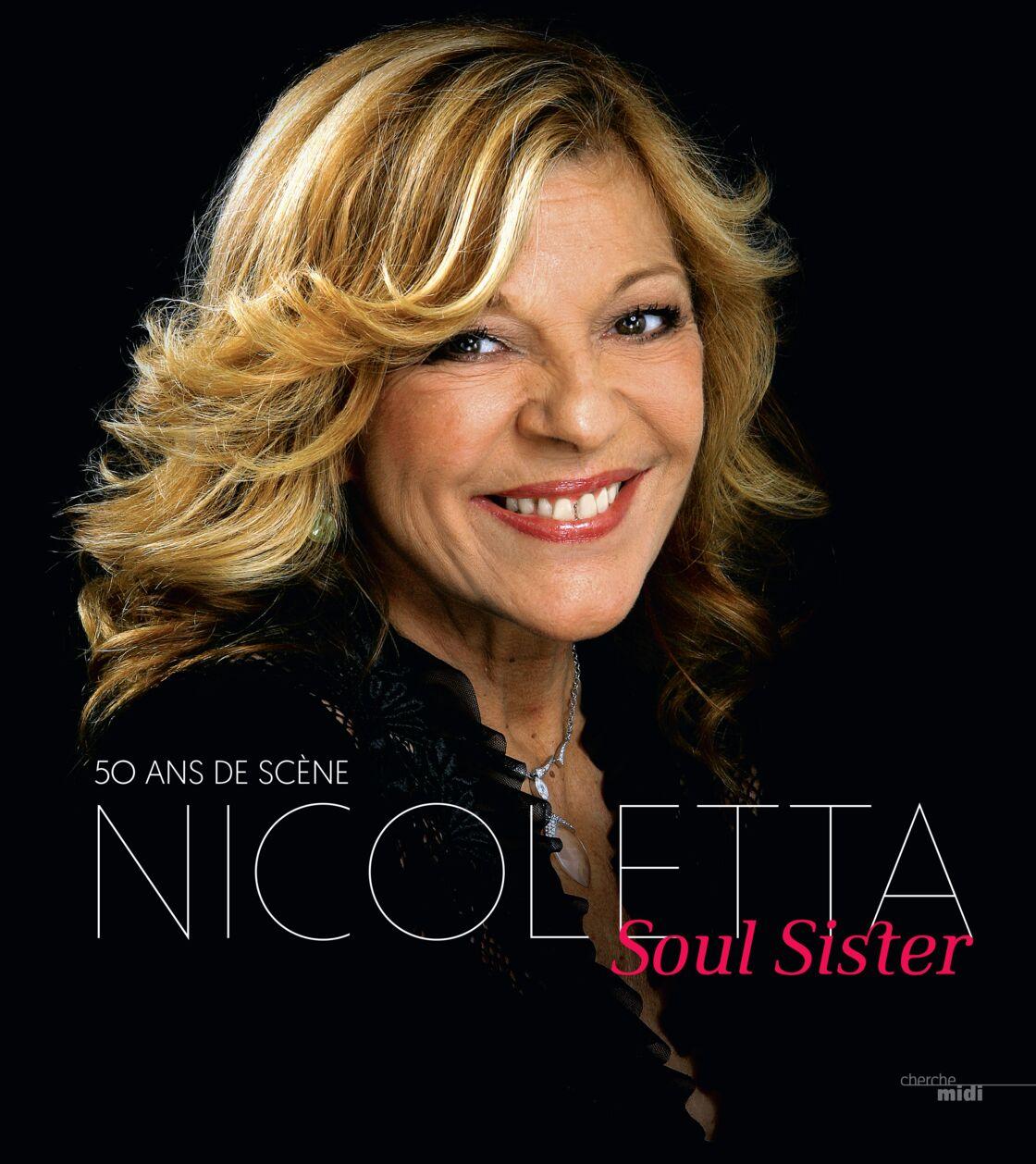 La couverture de l'autobiographie de Nicoletta, Soul Sister, à paraître aux éditions du Cherche-Midi ce 4 février.