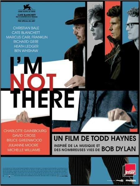 I'm not there de Todd Haynes en 2007