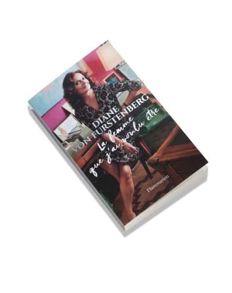Livre autobiographie par Diane Von Furstenberg, 20 € (Flammarion)