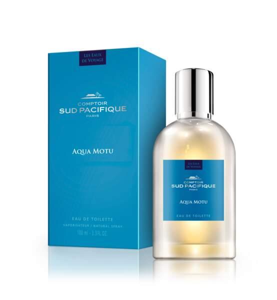 Un accord Océan, Muguet, Sable chaud : Aqua Motu, Comptoir Sud Pacifique, 100 ml, 80€, www.comptoir-sud-pacifique.com