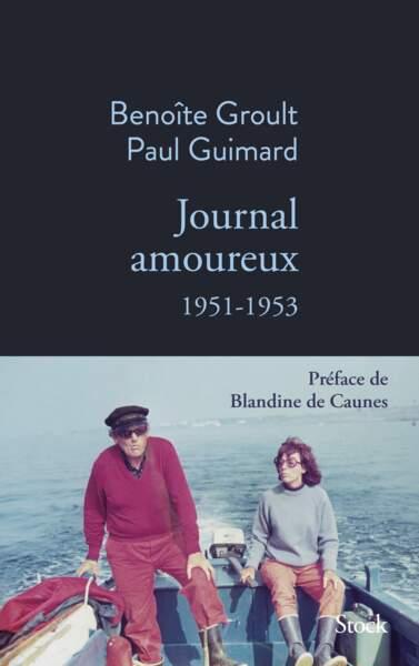 À lire : La vie du jeune couple voué à devenir des écrivains émérites. Journal amoureux, de Benoîte Groult et Paul Guimard,19,50€, Stock